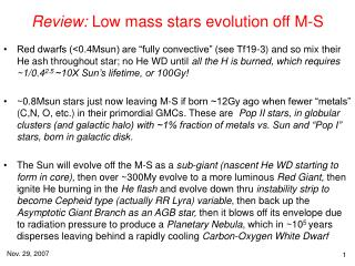 Review:  Low mass stars evolution off M-S