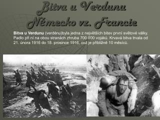 Bitva u Verdunu N ě mecko vz. Francie