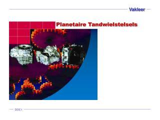 Planetaire Tandwielstelsels
