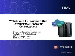 WebSphere XD Compute Grid Infrastructure Topology Considerations
