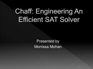 Chaff: Engineering An Efficient SAT Solver