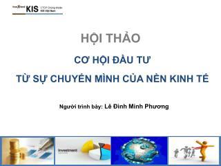 Người trình bày:  Lê Đình Minh Phương