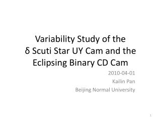 Variability Study of the  δ Scuti Star UY Cam and the Eclipsing Binary CD Cam