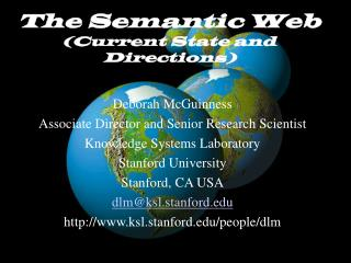 The Semantic Web (Current State and Directions)