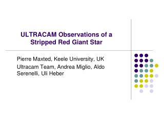 ULTRACAM Observations of a Stripped Red Giant Star