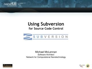 Using Subversion for Source Code Control