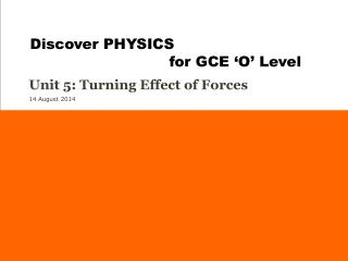 Unit 5: Turning Effect of Forces