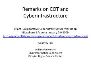 Remarks on EOT and Cyberinfrastructure