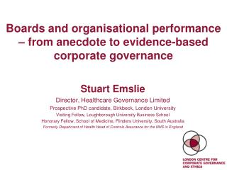 Boards and organisational performance   from anecdote to evidence-based corporate governance