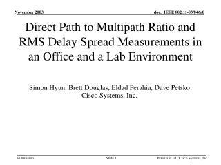 Simon Hyun, Brett Douglas, Eldad Perahia, Dave Petsko Cisco Systems, Inc.