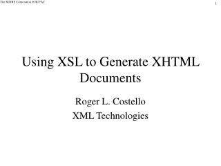 Using XSL to Generate XHTML Documents