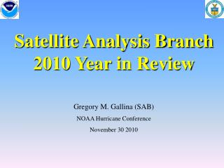 Satellite Analysis Branch 2010 Year in Review