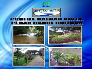 PROFILE DAERAH KINTA, PERAK DARUL RIDZUAN