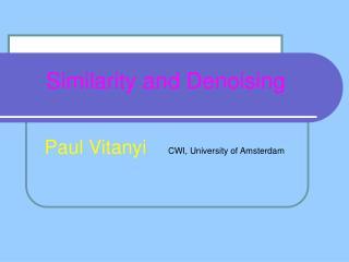 Similarity and Denoising