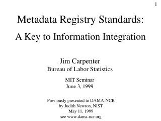 Metadata Registry Standards: A Key to Information Integration
