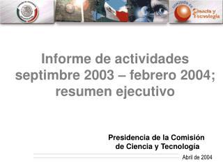 Presidencia de la Comisi n  de Ciencia y Tecnolog a