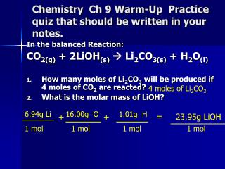 Chemistry  Ch 9 Warm-Up  Practice quiz that should be written in your notes.