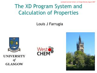 The XD Program System and Calculation of Properties