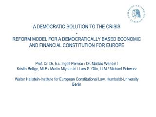 A DEMOCRATIC SOLUTION TO THE CRISIS -