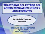 TRASTORNO DEL ESTADO DEL ANIMO BIPOLAR EN NI OS Y ADOLESCENTES