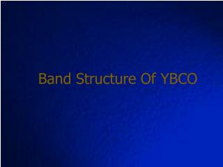 Band Structure Of YBCO
