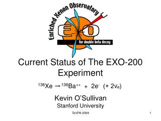 Current Status of The EXO-200 Experiment