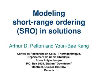 Modeling short-range ordering (SRO) in solutions