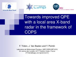 Towards improved QPE with a local area X-band radar in the framework of COPS