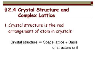 �2.4 Crystal Structure and Complex Lattice
