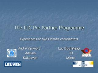 The IUC Pre Partner Programme