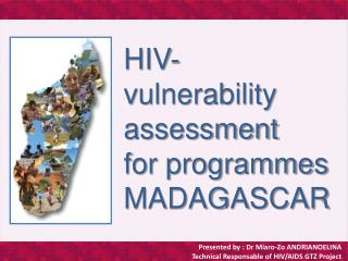 HIV- vulnerability  assessment for programmes  MADAGASCAR