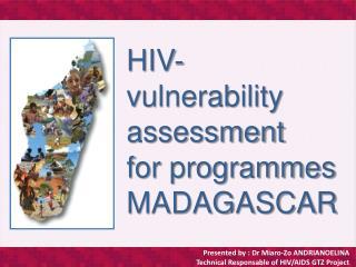 HIV- vulnerability  assessment for programmes  MADAGASCAR