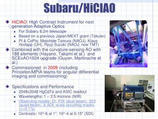 HiCIAO : High Contrast Instrument for next generation Adaptive Optics For Subaru 8.2m telescope