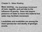 Chapter 9   Mass Wasting