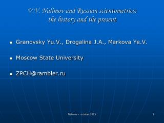V.V. Nalimov and Russian scientometrics:  the history and the present