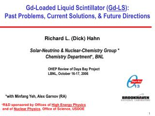Gd-Loaded Liquid Scintillator Gd-LS: Past Problems, Current Solutions,  Future Directions