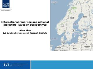 International reporting and national indicators- Swedish perspectives