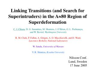 Linking Transitions (and Search for Superintruders) in the A  80 Region of Superdeformation