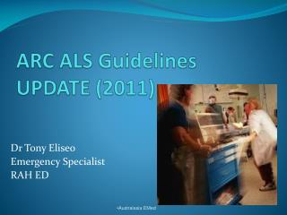 ARC ALS Guidelines UPDATE (2011)