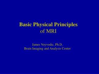 Basic Physical Principles of MRI