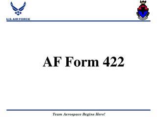 AF Form 422