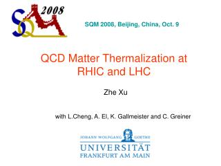 QCD Matter Thermalization at RHIC and LHC