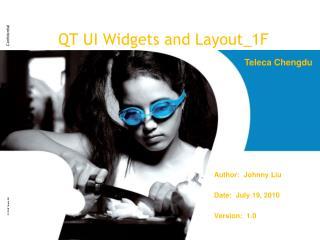 QT UI Widgets and Layout_1F