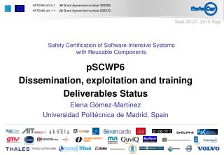 pSCWP6 Dissemination, exploitation and training Deliverables Status  Elena Gómez-Martínez