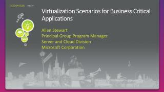 Virtualization Scenarios for Business Critical Applications