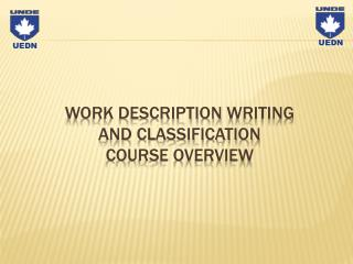 WORK DESCRIPTION  WRITING  AND CLASSIFICATION  COURSE OVERVIEW