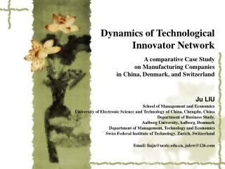 Dynamics of Technological Innovator Network A comparative Case Study  on Manufacturing Companies