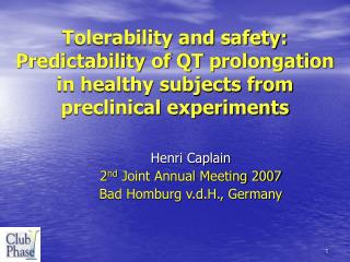 Henri Caplain 2 nd  Joint Annual Meeting 2007 Bad Homburg v.d.H., Germany