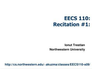 EECS 110:  Recitation #1: