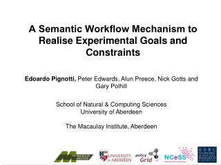 A Semantic Workflow Mechanism to Realise Experimental Goals and Constraints